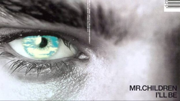 Image result for Mr.Children - I'LL BE