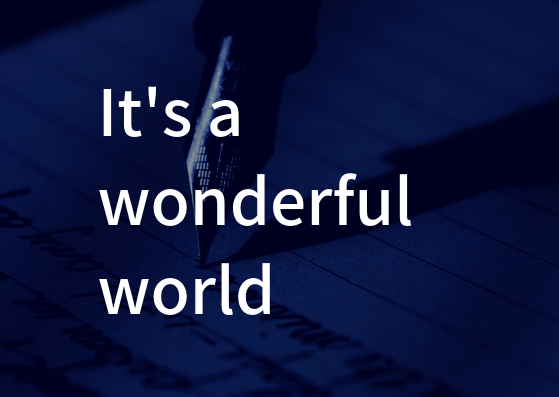 Mr.Children「It's a wonderful world」の歌詞の意味・解釈。どうせこの世界は醜いし、同時にワクワクするほど美しい。